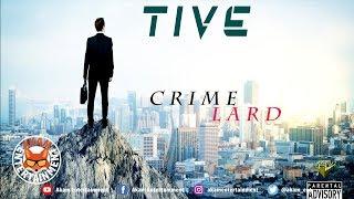 Tive - Crime Lard - April 2019