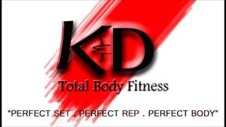 K&D total body fitness - I