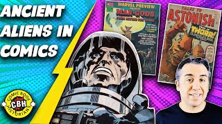 Episode 29: Brief history of Ancient Aliens in Pop Culture & Comic Books (with Jack Kirby)