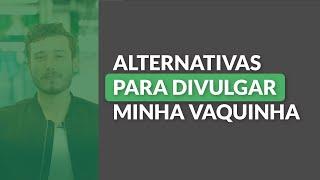 #VakinhaResponde - Divulgação com QR Code, WhatsApp e outras dicas