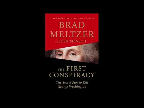 The First Conspiracy: The Secret Plot to Kill George Washington by Brad Meltzer, Josh Mensch Mp3