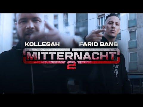 Kollegah & Farid Bang ✖️ MITTERNACHT 2 ✖️