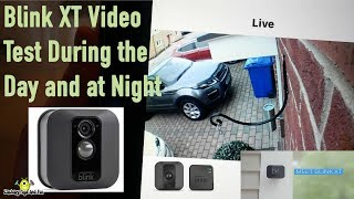 Blink XT Video Outside Camera Test During the Day and Night - Live Test