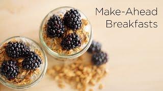 4 Make-Ahead Breakfast Recipes thumbnail