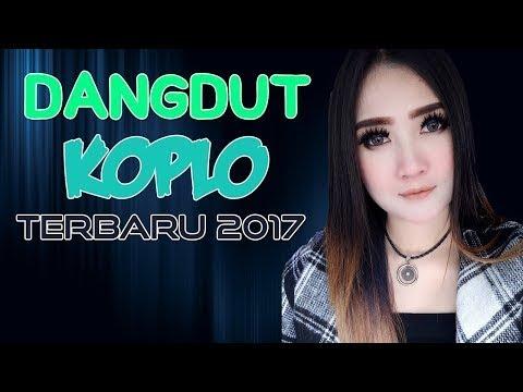 Lagu Dangdut Koplo Terbaru 2017/2018 Terpopuler (MUSIC VIDEO)