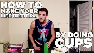 The Cups Challenge - How To Make Your Life Better