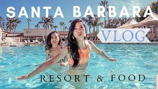 2019 Santa Barbara Travel Vlog- Girls' Spring Getaway- Hilton Resort/ Wine/ Food Tour