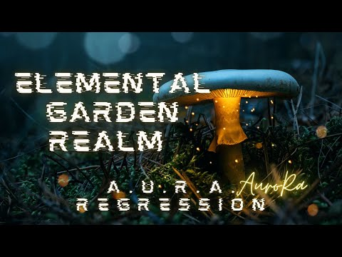 """A.U.R.A. Elemental Garden Realm, Jesus on the New Earth, """"The Event"""", """"The Rapture.."""