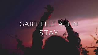 stay - gabrielle aplin // lyrics