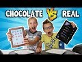 watch he video of CHOCOLATE vs REAL!!!!!