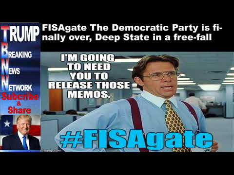 FISAgate The Democratic Party is finally over, Deep State in a f