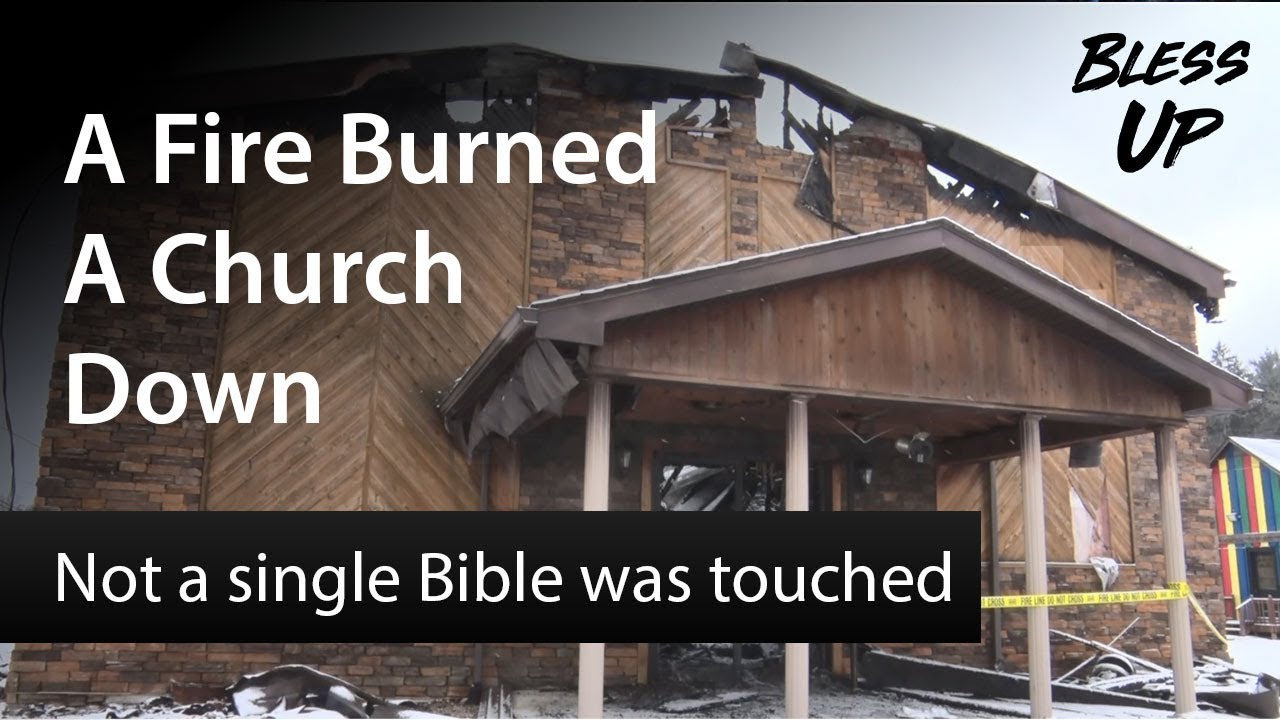 Image result for church burned down but not the bibles