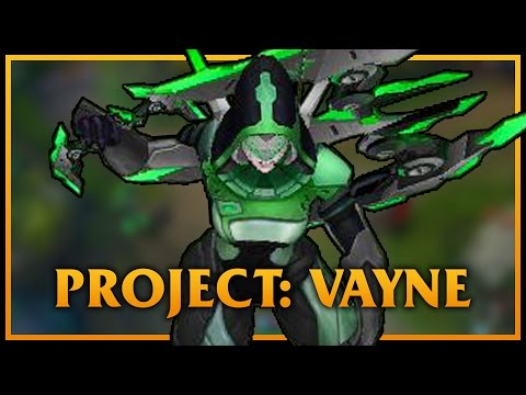 PROJECT: Vayne LoL Custom Skin ShowCase