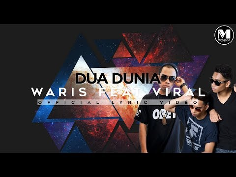 OST SI KOLOT SUAMIKU | Waris Feat.Viral- Dua Dunia (Official Lyric Video)