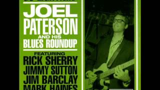 Joel Paterson And His Blues Roundup - Heart In Sorrow.