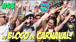 Pagode da Ofensa na Web #43 - No Bloco de Carnaval!