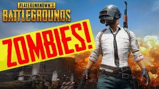 PlayerUnknown's Battlegrounds Funny Moments! YOU Can BE A ZOMBIE!