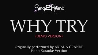 Why Try (Piano Karaoke demo) Ariana Grande