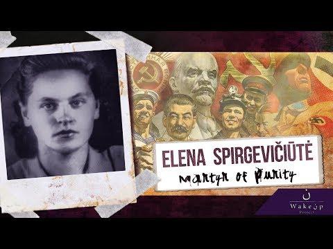 Elena Spirgevičiūtė: Martyr of Purity