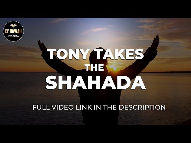 Tony Takes the Shahada