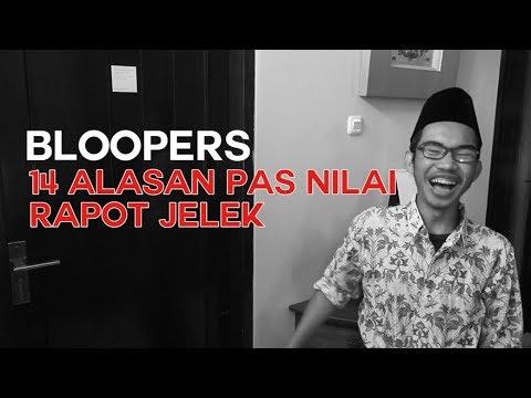 BLOOPERS #1 (ALASAN - ALASAN PAS NILAI JELEK)   #socialbloopers