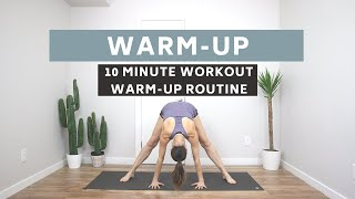 10 MINUTE FULL BODY WORKOUT WARM-UP ROUTINE