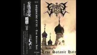 Supreme Evil - True Satanic Hate