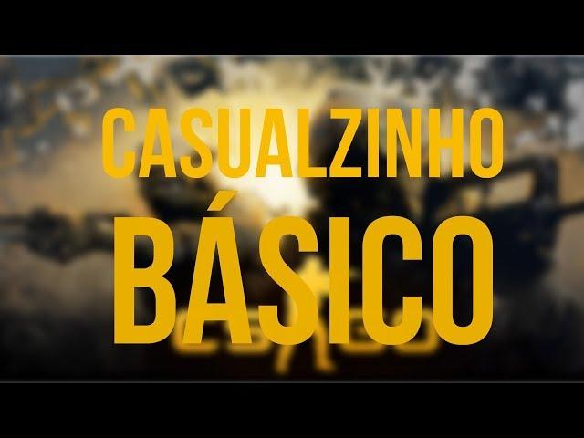 CASUALZINHO BÁSICO!!!
