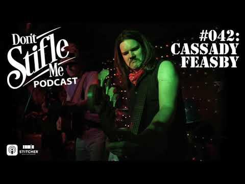 #042 - Cassady Feasby - Don't Stifle Me Podcast with Jacob Stiefel
