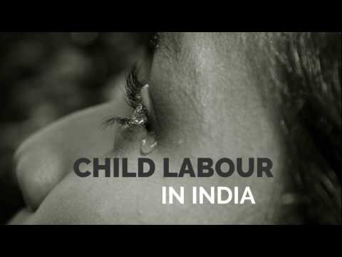 Child Labour in India -a short awareness video.
