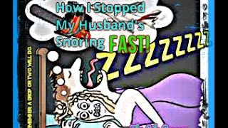 How I Stopped My Husband's Snoring FAST!!!