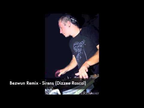 Bezwun Remix - Sirens (Dizzee Rascal)