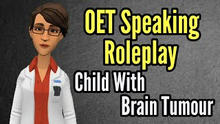 OET Speaking Roleplay - Child With Brain Tumour / OET Self Study Guide