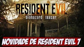História, armas e violência, muitas novidades de Resident Evil 7 - Gamervlog