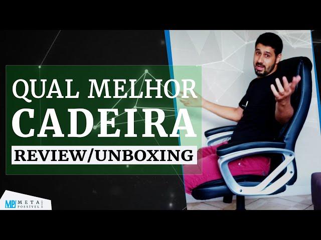 Melhor Cadeira Para Escritório? Review/Unboxing Cadeira Giratória Presidente Relax Preta