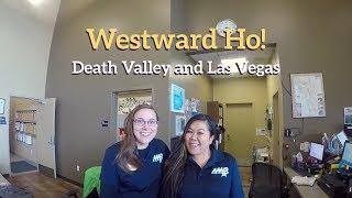 Westward Ho! Death Valley and Las Vegas