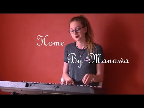 Edward Sharpe & The Magnetic Zeros - Home (cover by Manawa)