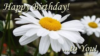 Happy Birthday To You - beautiful flowers pictures with best birthday song