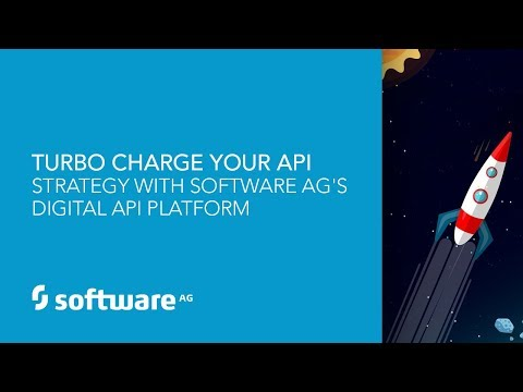 Turbocharge Your API Strategy with Software AG's webMethods API Platform