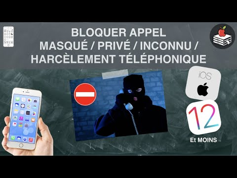 BLOQUER DES NUMÉROS MASQUÉ, privé, inconnue sur iPhone (Harcèlement téléphonique)
