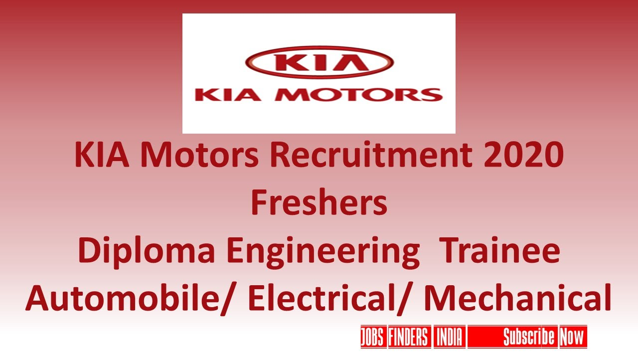 KIA Motors Recruitment 2020 Freshers  Diploma Engineering  TraineeAutomobile/ Electrical/ Mechanical