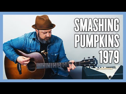 Smashing Pumpkins 1979 Guitar Lesson and Tutorial
