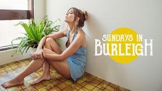❀ Sundays In Burleigh ❀ With Christina Macpherson ❀