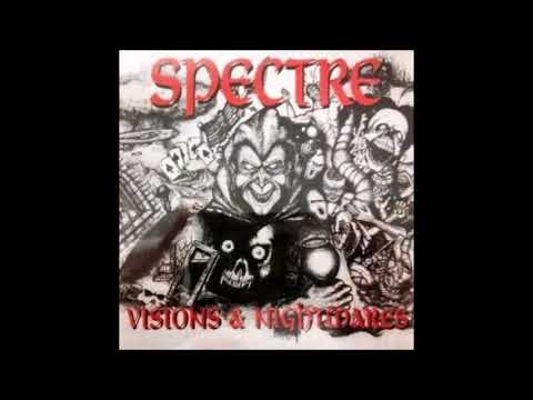 Spectre - Visions & Nightmares (Full Album)