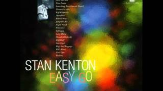 Stan Kenton and His Orchestra - Easy Go