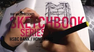 ARCHITECTURAL SKETCH of HONG KONG HSBC BANK | Sketchbook Series