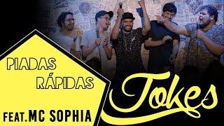 PIADAS RÁPIDAS - feat. MC SOPHIA - Ep.08 l Temp.02