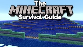 Guardian Farm, Pt. 1: The Setup ▫ The Minecraft Survival Guide (Tutorial Lets Play) [Part 74]