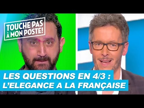 Les questions en 4/3 de Jean-Luc Lemoine : L'élégance à la française