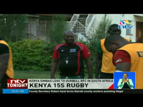 Kenya 15s rugby: Kenya Simbas to lose Durbell RFC in South Africa